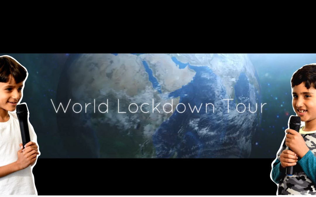 The World Lockdown Tour!